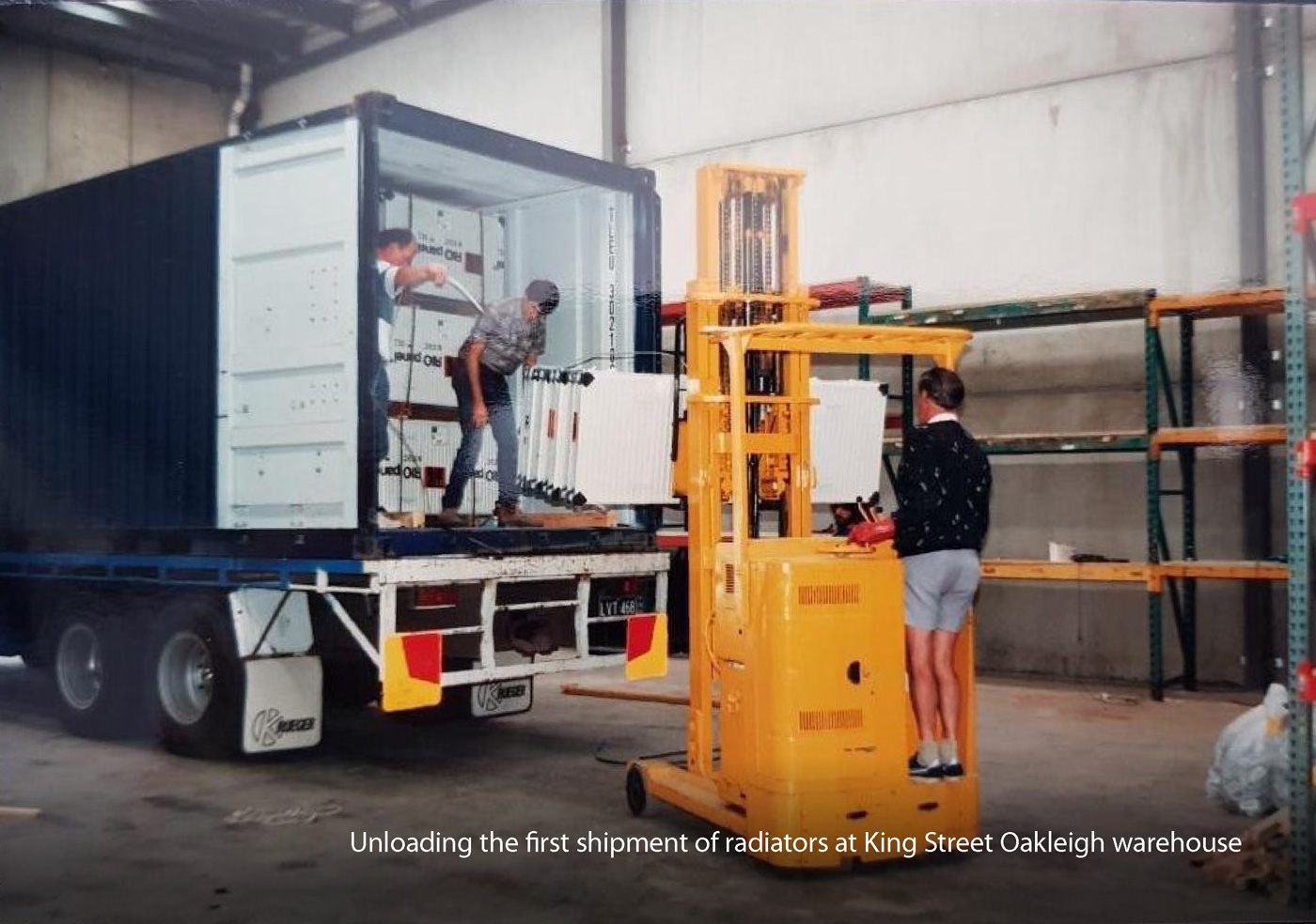 Uploading the first shipment of radiators at King Street Oakleigh warehouse